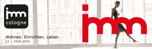 die imm cologne - wohnen. einrichten. leben. vom 13. bis 19. januar 2014